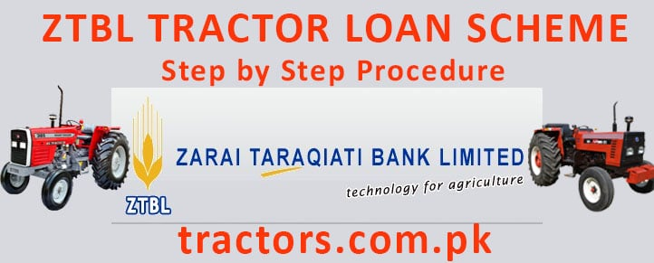 ZTBL Tractor Loan Scheme Procedure
